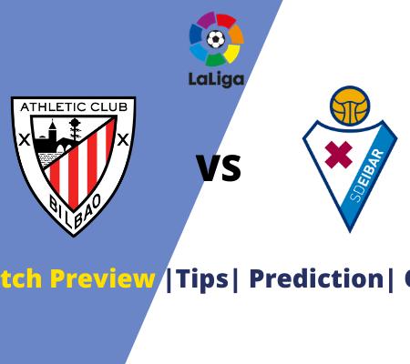 Athletic Bilbao vs Eibar Prediction