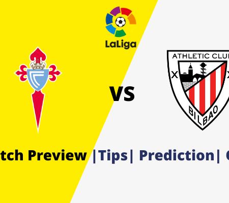 Celta Vigo vs Athletic Bilbao: La Liga Prediction