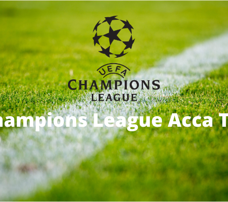 Champions League Acca Tips