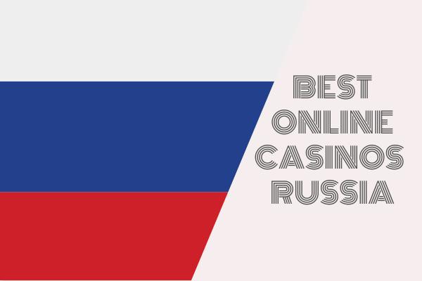 Top Online Casinos Russia