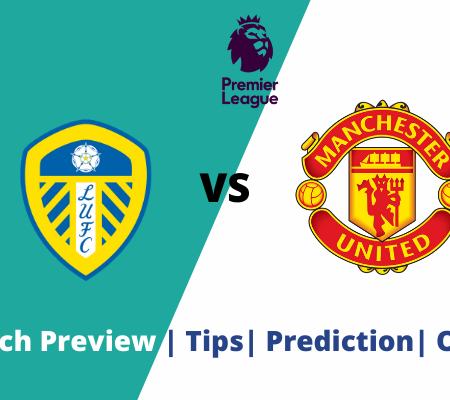 Leeds vs Manchester United: Premier League goal prediction