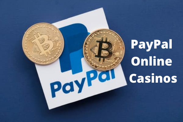 PayPal Online Casinos
