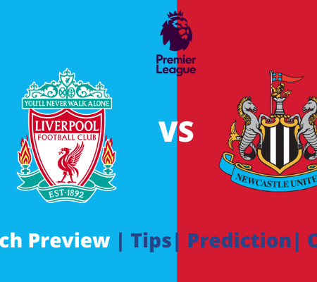 Premier League Tips: Liverpool vs Newcastle