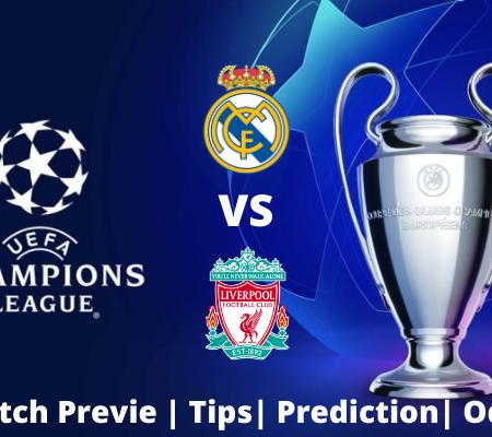 Real Madrid vs Liverpool: Champions League Goal prediction