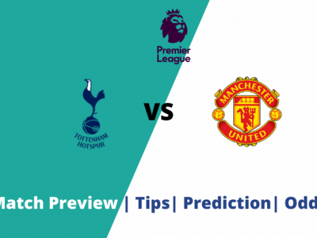 Tottenham vs Manchester United: Premier League goal prediction