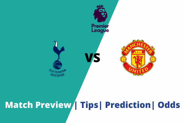 Tottenham vs Manchester United: Premier League goal prediction