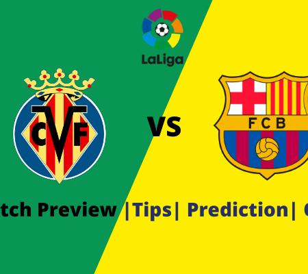 Villarreal vs Barcelona: Prediction for La Liga goals