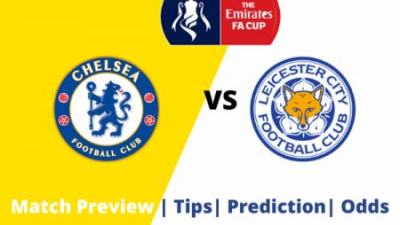 FA Cup Prediction – Chelsea vs Leicester