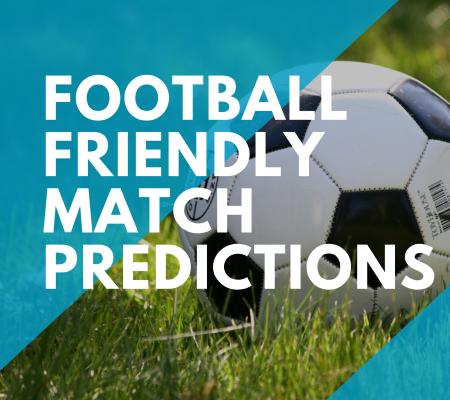 Football Friendly Match Predictions