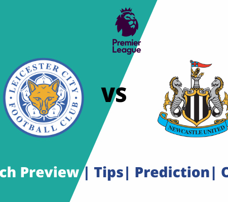 Leicester vs Newcastle: Premier League Goals Prediction