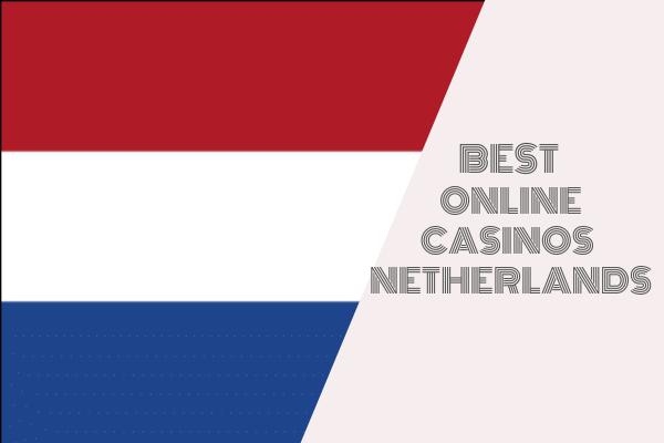 Online Casinos in Netherlands