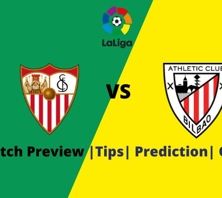 Sevilla vs Athletic Bilbao La Liga Prediction