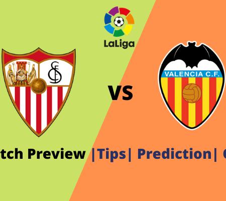 Sevilla vs Valencia: La Liga Goal Prediction