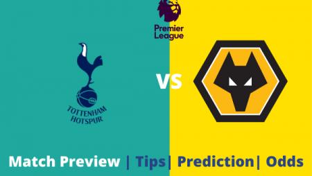 Tottenham vs Wolverhampton: Premier League match Prediction