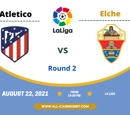Atletico Madrid vs Elche: Prediction from La Liga