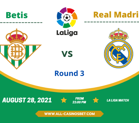 Betis vs Real Madrid: Prediction from La Liga